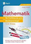 Cover-Bild zu Mathematik für Fachfremde und Berufseinsteiger 5-6 von Maitzen, Christoph