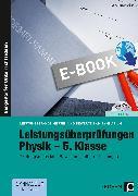 Cover-Bild zu Leistungsüberprüfungen Physik - 5. Klasse (eBook) von Maitzen, Christoph