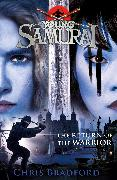 Cover-Bild zu The Return of the Warrior (Young Samurai book 9) von Bradford, Chris