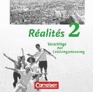Cover-Bild zu Réalités, Lehrwerk für den Französischunterricht, Aktuelle Ausgabe, Band 2, Vorschläge zur Leistungsmessung, CD-Extra, CD-ROM und CD auf einem Datenträger von Berold, Klaus