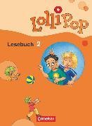 Cover-Bild zu Lollipop Lesebuch, Aktuelle Ausgabe, 2. Schuljahr, Schülerbuch von Dorst, Ulrike