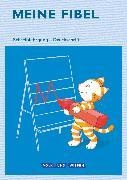 Cover-Bild zu Meine Fibel, Aktuelle Ausgabe, 1. Schuljahr, Schreiblehrgang in Druckschrift von Lemke, Liane