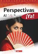 Cover-Bild zu Perspectivas ¡Ya!, Spanisch für Erwachsene, Aktuelle Ausgabe, A1, Sprachtraining von Mata Manjón, María del Carmen