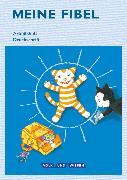 Cover-Bild zu Meine Fibel, Aktuelle Ausgabe, 1. Schuljahr, Arbeitsheft in Druckschrift, Mit Silbenschieber von Hoffmann, Mariona