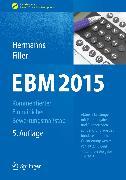 Cover-Bild zu EBM 2015 - Kommentierter Einheitlicher Bewertungsmaßstab (eBook) von Hermanns, Peter M. (Hrsg.)