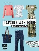 Cover-Bild zu Capsule Wardrobe - Das Nähbuch von Domin, Henrike