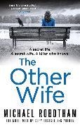 Cover-Bild zu The Other Wife von Robotham, Michael