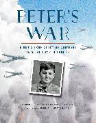Cover-Bild zu Peter's War: A Boy's True Story of Survival in World War II Europe (eBook) von Ruelle, Karen Gray