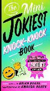 Cover-Bild zu The Mini Jokiest Knock-Knock Book (eBook) von Boone, Brian