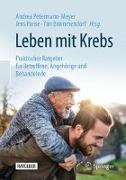 Cover-Bild zu Leben mit Krebs von Petermann-Meyer, Andrea (Hrsg.)