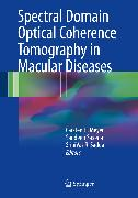 Cover-Bild zu Spectral Domain Optical Coherence Tomography in Macular Diseases (eBook) von Sadda, SriniVas R (Hrsg.)