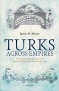 Cover-Bild zu Turks Across Empires (eBook) von Meyer, James H.