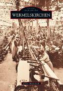Cover-Bild zu Wermelskirchen von Himmelrath, Armin