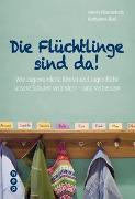 Cover-Bild zu Die Flüchtlinge sind da! von Himmelrath, Armin