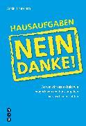 Cover-Bild zu Hausaufgaben ? Nein Danke! (eBook) von Himmelrath, Armin