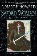 Cover-Bild zu Howard, Robert E.: Sword Woman and Other Historical Adventures