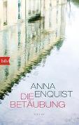 Cover-Bild zu Die Betäubung von Enquist, Anna
