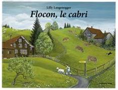 Cover-Bild zu Langenegger, Lilly: Flocon, le cabri