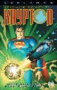 Cover-Bild zu Byrne, John: Superman: The Many Worlds of Krypton
