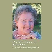 Cover-Bild zu Wer nicht hören kann, lernt fühlen (Audio Download) von Mundschin-Bohn, Ingrid