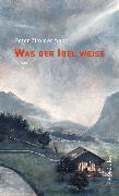 Cover-Bild zu Was der Igel weiß (eBook) von Zimmermann, Peter