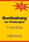 Cover-Bild zu Buchhaltung, ein Kinderspiel (eBook) von Zimmermann, Hans-Peter