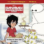 Cover-Bild zu Disney / Baymax - Robowabohu in Serie - Folge 3: Ein Date für Tante Cass/ Virenalarm (Audio Download) von Arnold, Cornelia