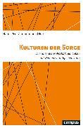 Cover-Bild zu Kulturen der Sorge (eBook) von Kunz, Ralph (Beitr.)