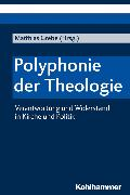 Cover-Bild zu Polyphonie der Theologie (eBook) von Boschki, Reinhold (Beitr.)