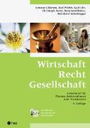 Cover-Bild zu Wirtschaft Recht Gesellschaft (Neuauflage) von Gilomen, Simone
