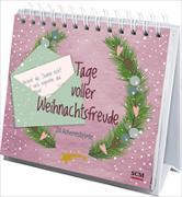 Cover-Bild zu Tage voller Weihnachtsfreude (Aufstellbuch) von Prause, Annegret
