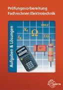 Cover-Bild zu Prüfungsvorbereitung Fachrechnen Elektrotechnik von Eichler, Walter