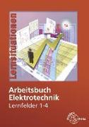 Cover-Bild zu Arbeitsbuch Elektrotechnik Lernfelder 1-4 von Burgmaier, Monika