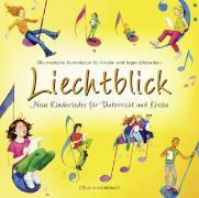 Cover-Bild zu Liechtblick Audio-CD von Ökumenische Kommission f. Kinder- u. Jugendchorarbeit (Hrsg.)
