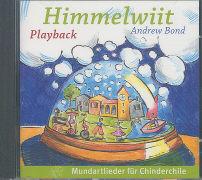 Cover-Bild zu Himmelwiit. Playback von Bond, Andrew