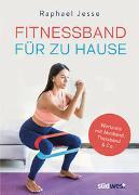 Cover-Bild zu Jesse, Raphael: Fitnessband für zu Hause
