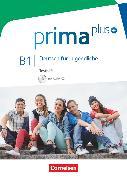 Cover-Bild zu Prima plus, Deutsch für Jugendliche, Allgemeine Ausgabe, B1: Gesamtband, Testheft mit Audio-CD von Kunze, Elisabeth