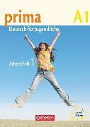 Cover-Bild zu Prima - Deutsch für Jugendliche, Bisherige Ausgabe, A1: Band 1, Arbeitsbuch mit Audio-CD von Jin, Friederike
