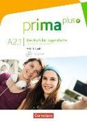 Cover-Bild zu Prima plus, Deutsch für Jugendliche, Allgemeine Ausgabe, A2: Band 1, Arbeitsbuch mit CD-ROM, Mit interaktiven Übungen auf scook.de von Jin, Friederike