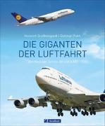 Cover-Bild zu Plath, Dietmar: Die Giganten der Luftfahrt