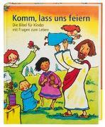Cover-Bild zu Komm, lass uns feiern von Jeschke, Mathias (Erz.)