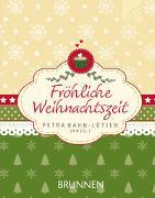 Cover-Bild zu Fröhliche Weihnachtszeit von Hahn-Lütjen, Petra (Hrsg.)