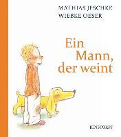 Cover-Bild zu Ein Mann, der weint von Jeschke, Mathias