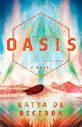 Cover-Bild zu Oasis (eBook) von de Becerra, Katya