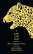 Cover-Bild zu I Saw the Dog (eBook) von Aikhenvald, Alexandra