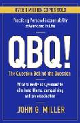 Cover-Bild zu QBQ! (eBook) von Miller, John G.