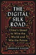 Cover-Bild zu The Digital Silk Road (eBook) von Hillman, Jonathan E.
