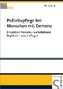 Cover-Bild zu Palliativpflege bei Menschen mit Demenz (eBook) von Grond, Erich
