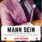 Cover-Bild zu eBook MANN SEIN Love Edition