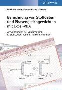 Cover-Bild zu Berechnung von Stoffdaten und Phasengleichgewichten mit Excel-VBA